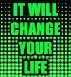 it-will-chg-ur-life-pic